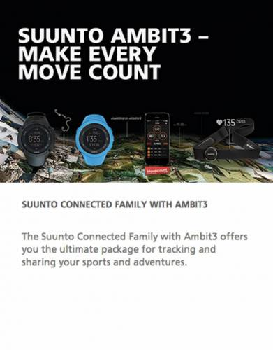 It doesn't matter how you're moving. Up the mountain, towards the finish line or just for fun, we want to give you the freedom to focus on moving forward – conquering new territory. The Suunto Connected Family with Ambit3 offers you the ultimate package f