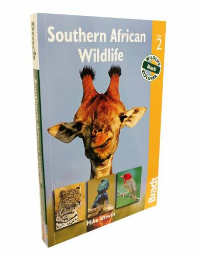 'Southern African Wildlife: A Visitor's Guide,' by Mike Unwin