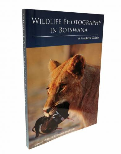 'Wildlife Photography in Botswana,' by James Gifford & Steven Stockhall