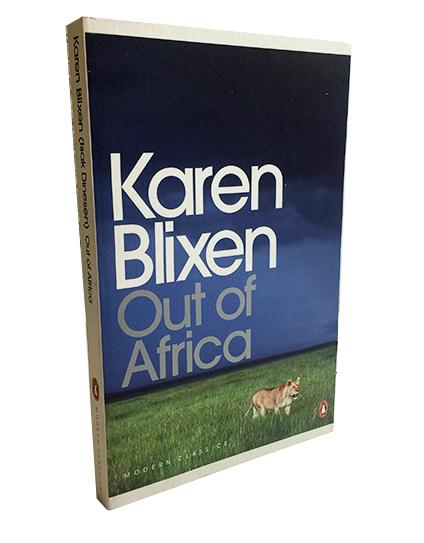 'Out of Africa,' by Karen Blixen