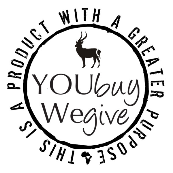 Buy any item with this YOU,buy,WEgive logo and a percentage of the profits will go into The Safari Store Trust which is dedicated to conservation and community upliftment.